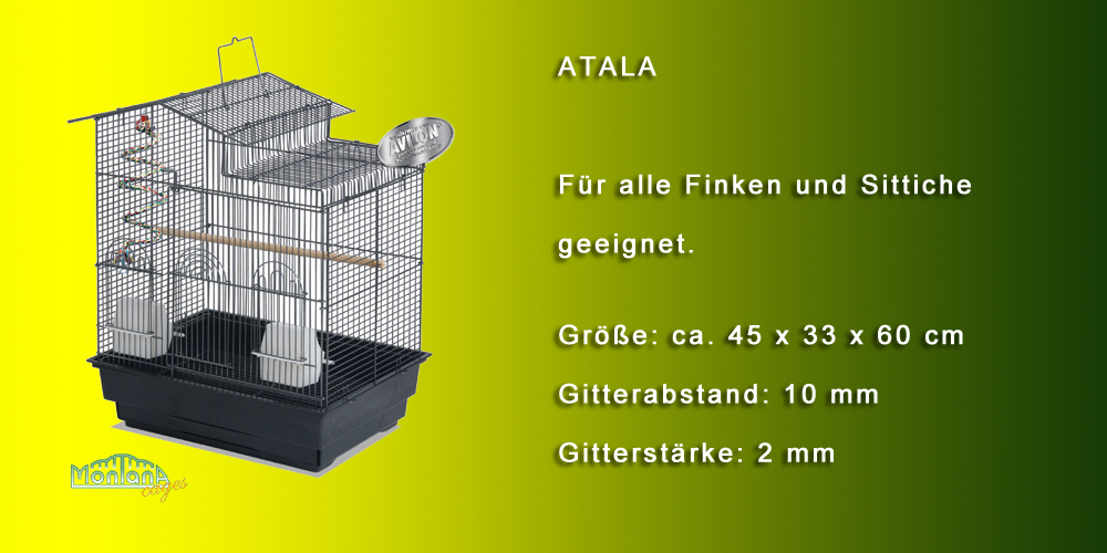 Montana cages Atala